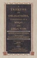 A Treatise on Obligations Considered in a Moral and Legal View (Hardback)