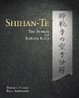 Shihan-TE: The Bunkai of Karate Kata (Paperback)