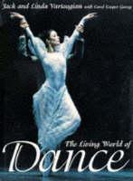 The Living World of Dance: Artistry in Motion (Hardback)