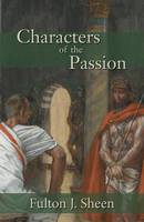 Characters of the Passion (Paperback)