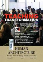 Teaching Transformation: Contributions from the January 2008 Annual Conference on Teaching for Transformation, UMass Boston (Paperback)
