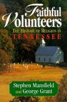 Faithful Volunteers: The History of Religion in Tennessee (Paperback)