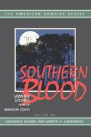 Southern Blood: Vampire Stories from the American South (Paperback)