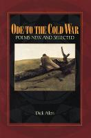 Ode to the Cold War: Poems New and Selected (Paperback)