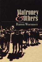 Mulroney & Others: Poems (Hardback)