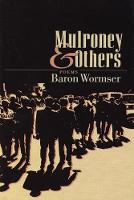 Mulroney & Others: Poems (Paperback)