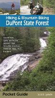 Hiking & Mountain Biking DuPont State Forest (Paperback)