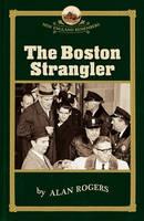 The Boston Strangler - New England Remembers (Paperback)
