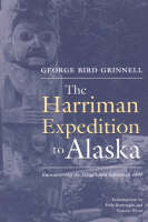 Harriman Expedition to Alaska: Encountering the Tlingit and Eskimo in 1899 (Paperback)