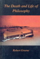 The Death and Life of Philosophy (Hardback)