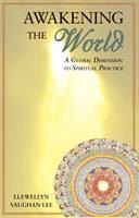 Awakening the World: A Global Dimension to Spiritual Practice (Paperback)