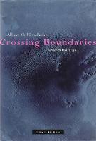 Crossing Boundaries: Selected Writings - Zone Books (Paperback)
