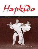 Hapkido: An Introduction to the Art of Self-Defense (Paperback)