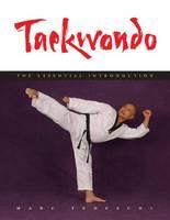 Taekwondo: The Essential Introduction (Paperback)