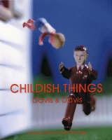 Childish Things (Paperback)