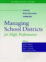 Instructor's Guide to Managing School Districts for High Performance (Paperback)