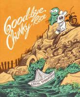 Good-Bye, Chunky Rice (Paperback)
