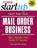 Start Your Own Mail Order Business (Paperback)