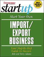 Start Your Own Import/Export Business - Entrepreneur Startup.S (Paperback)