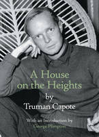 A House on the Heights (Hardback)