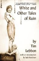 White and Other Tales of Ruin (Hardback)