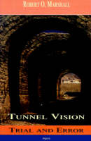 Tunnel Vision (Paperback)