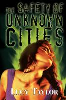 The Safety of Unknown Cities (Paperback)