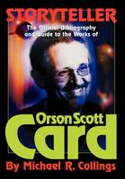 Storyteller: The Official Guide to the Works of Orson Scott Card (Hardback)