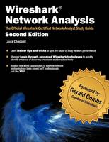 Wireshark Network Analysis (Second Edition): The Official Wireshark Certified Network Analyst Study Guide (Paperback)