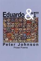 Eduardo & I: Prose Poems (Paperback)
