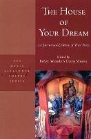 The House of Your Dream: An International Collection of Prose Poetry (Paperback)