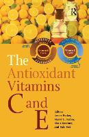 The Antioxidant Vitamins C and E (Hardback)