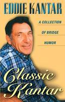 Classic Kantar: A Collection of Bridge Humor (Paperback)