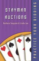 Practice Your Bidding: Stayman Auctions - Practice Your Bidding (Paperback)