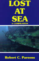Lost at Sea: A Compilation (Paperback)
