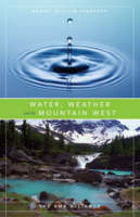 Water, Weather and the Mountain West (Paperback)