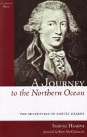 A Journey to the Northern Ocean: The Adventures of Samuel Hearne (Paperback)