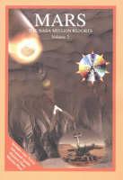 Mars: Volume 2 -- The NASA Mission Reports (Paperback)