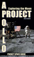 Project Apollo: Exploring the Moon (Paperback)