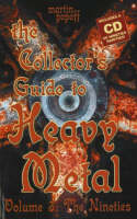 Collectors Guide to Heavy Metal, Volume 3: The Nineties (Paperback)