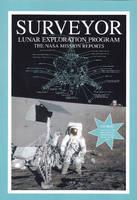 Surveyor Lunar Exploration Program: The NASA Mission Reports (Paperback)