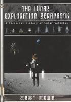 The Lunar Exploration Scrapbook: A Pictorial History of Lunar Vehicles (Paperback)