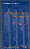 From Political Economy to Anthropology: Situating Economic Life in Past Societies - Critical perspectives on historic issues v. 3 (Hardback)