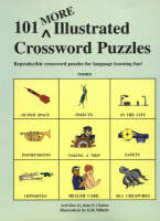 101 More Illustrated Crossword Puzzles: Reproducible Crossword Puzzles for Language Learning Fun! (Paperback)