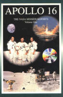 Apollo 16 - Volume 1: The NASA Mission Reports (Paperback)