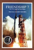 Friendship 7 The First Flight of John Glenn: The NASA Mission Reports (Paperback)