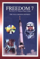 Freedom 7 The First US Manned Space Flight: The NASA Mission Reports (Paperback)