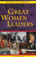 Great Women Leaders - The Women's Hall of Fame (Paperback)