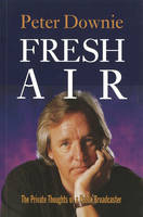 Fresh Air: The Private Thoughts of a Public Broadcaster (Paperback)