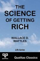 The Science of Getting Rich (Qualitas Classics) (Paperback)
